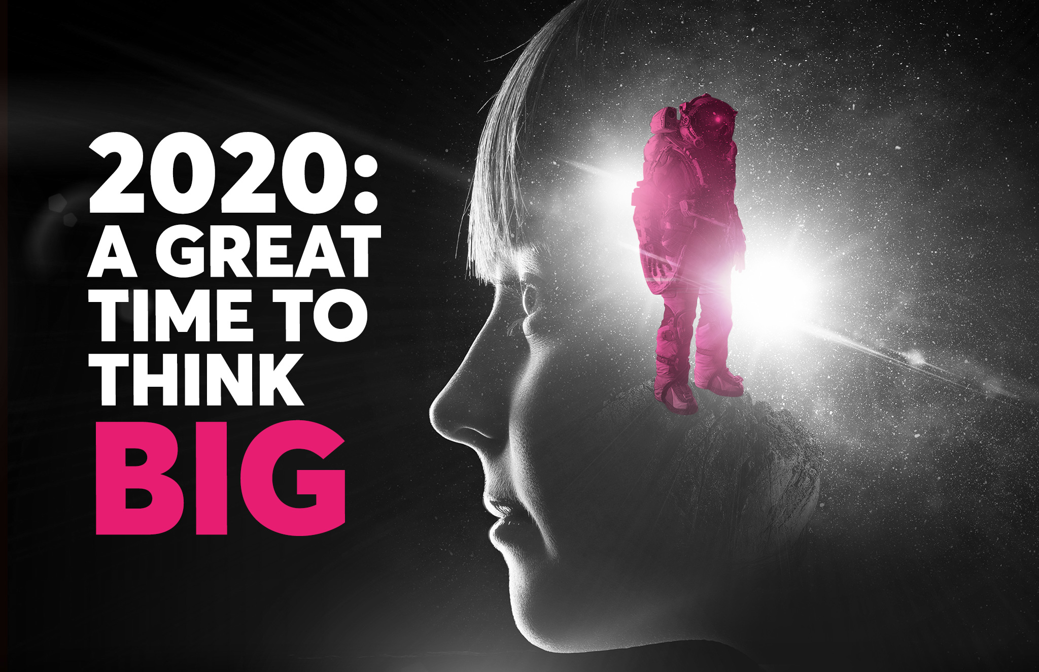 2020: A great time to think BIG - Scale up your business ...